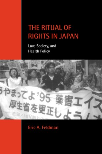 Ritual of Rights in Japan Law, Society, and Health Policy  2000 9780521779647 Front Cover