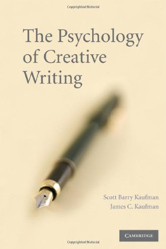 Psychology of Creative Writing   2009 9780521881647 Front Cover