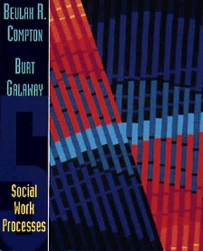 Social Work Processes  5th 1994 9780534173647 Front Cover