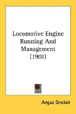 Locomotive Engine Running and Management N/A 9780548583647 Front Cover