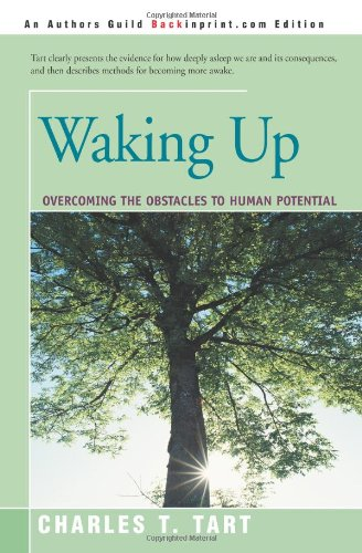 Waking Up Overcoming the Obstacles to Human Potential  2001 edition cover