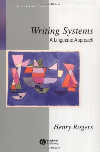 Writing Systems A Linguistic Approach  2004 edition cover