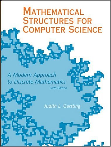 Mathematical Structures for Computer Science  6th 2007 (Revised) edition cover