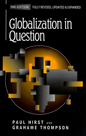 Globalization in Question The International Economy and the Possibilities of Governance 2nd 1999 (Revised) 9780745621647 Front Cover