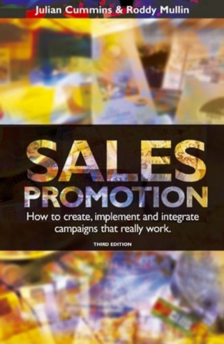 Sales Promotion How to Create, Implement and Integrate Campaigns That Really Work 3rd 2002 9780749438647 Front Cover