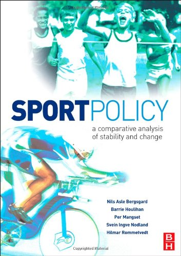 Sport Policy A Comparative Analysis of Stability and Change  2007 9780750683647 Front Cover