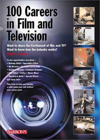100 Careers in Film and Television   2002 9780764121647 Front Cover