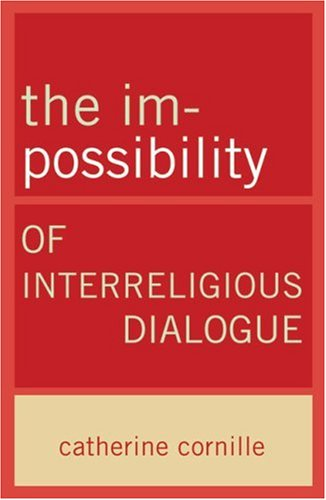 Im-Possibility of Interreligious Dialogue   2008 edition cover
