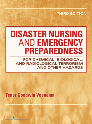 Disaster Nursing and Emergency Preparedness for Chemical, Biological, and Radiological Terrorism and Other Hazards  3rd 2013 edition cover