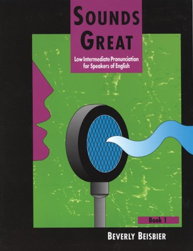 Sounds Great Low Intermediate Pronunciation for Speakers of English  1994 edition cover