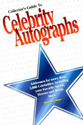 Collector's Guide to Celebrity Autographs N/A 9780873414647 Front Cover