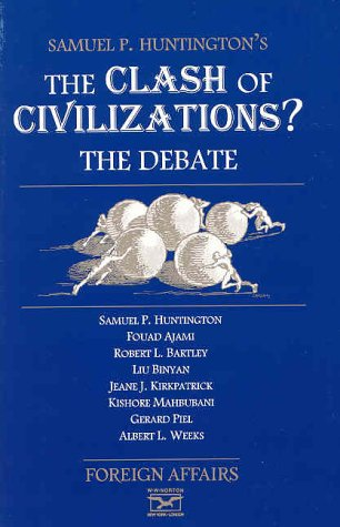 Clash of Civilizations The Debate  1996 9780876091647 Front Cover