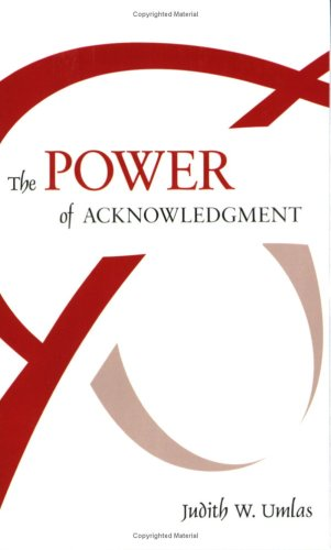 The Power of Acknowledgment: 1st 2007 edition cover