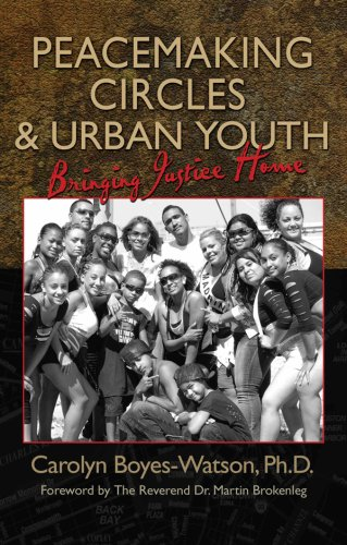 Peacemaking Circles and Urban Youth : Bringing Justice Home N/A edition cover