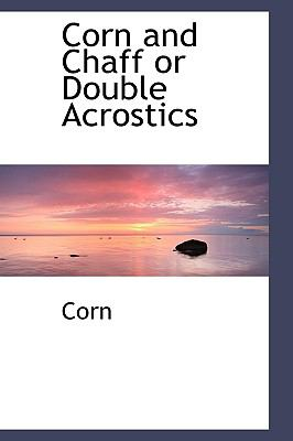 Corn and Chaff or Double Acrostics  2009 edition cover