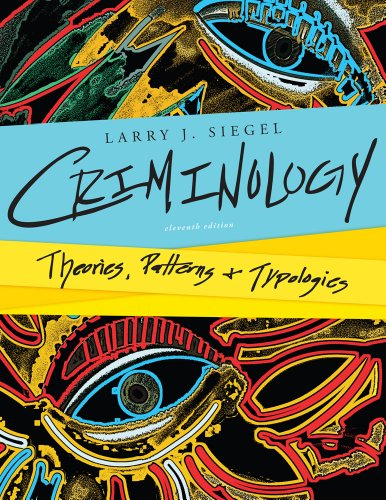 Criminology Theories,Patterns and Typologies 11th 2013 edition cover