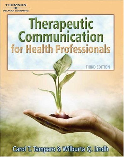 Therapeutic Communications for Health Care  3rd 2008 (Revised) edition cover