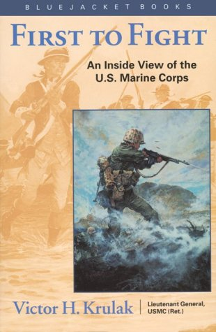 First to Fight An Inside View of the U. S. Marine Corps N/A edition cover