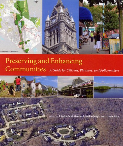Preserving and Enhancing Communities A Guide for Citizens, Planners, and Policymakers  2007 edition cover