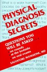Physical Diagnosis Secrets   2000 9781560531647 Front Cover