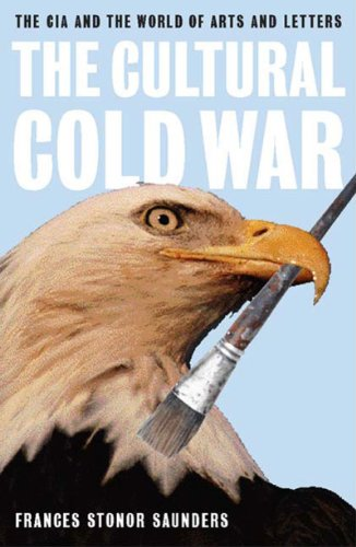 Cultural Cold War The CIA and the World of Arts and Letters  2000 edition cover