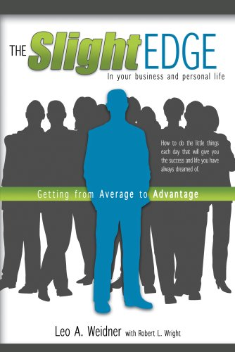 Slight Edge : Getting from Average to Advantage  2008 edition cover