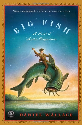 Big Fish A Novel of Mythic Proportions N/A edition cover