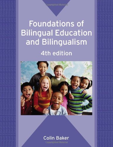 Foundations of Bilingual Education and Bilingualism  4th 2006 (Revised) edition cover