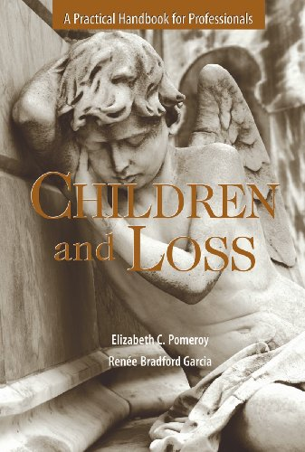 Children and Loss A Practical Handbook for Professionals  2010 edition cover
