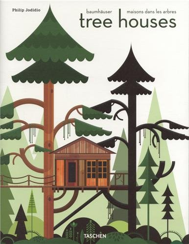 Tree Houses. Fairy Tale Castles in the Air   2012 9783836526647 Front Cover