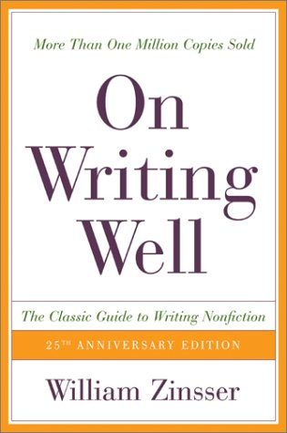 On Writing Well The Classic Guide to Writing Nonfiction 25th 2001 edition cover