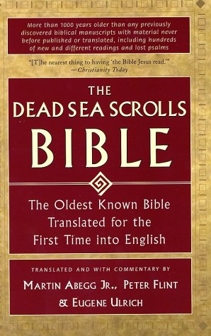 Dead Sea Scrolls Bible The Oldest Known Bible Translated for the First Time into English  1999 edition cover