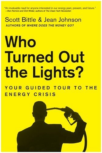 Who Turned Out the Lights? Your Guided Tour to the Energy Crisis  2009 edition cover