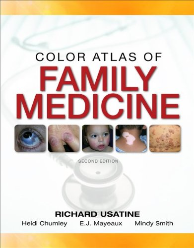 Color Atlas of Family Medicine  2nd 2013 (Revised) edition cover