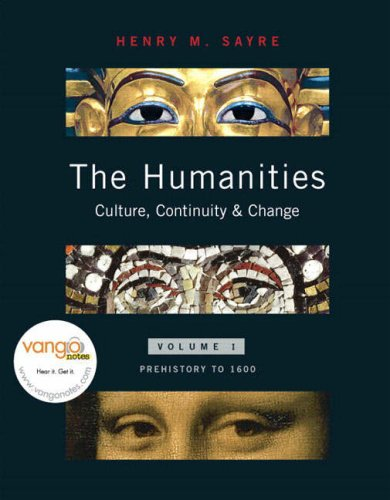 Humanities Volume I Prehistory To 1600 Culture, Continuity, and Change  2008 edition cover