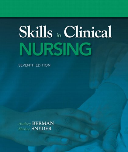 Skills in Clinical Nursing  7th 2012 (Revised) edition cover