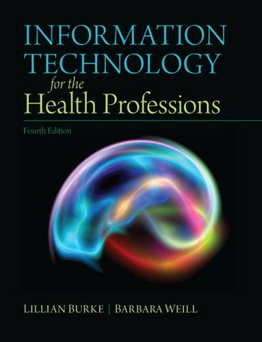 Information Technology for the Health Professions  4th 2013 (Revised) edition cover