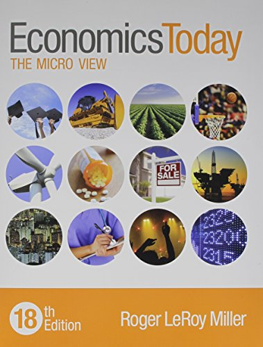 Economics Today + Myeconlab With Pearson Etext Access Card: The Micro View 18th 2015 edition cover