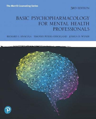Basic Psychopharmacology for Mental Health Professionals:   2019 9780134893648 Front Cover