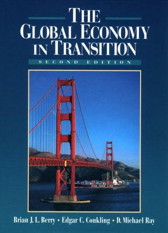 Global Economy in Transition  2nd 1997 9780135052648 Front Cover