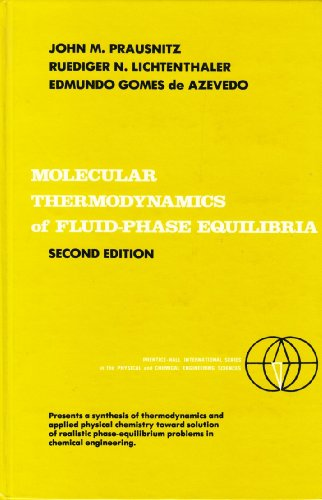 Molecular Thermodynamics of Fluid-Phase Equilibria  2nd 1986 edition cover