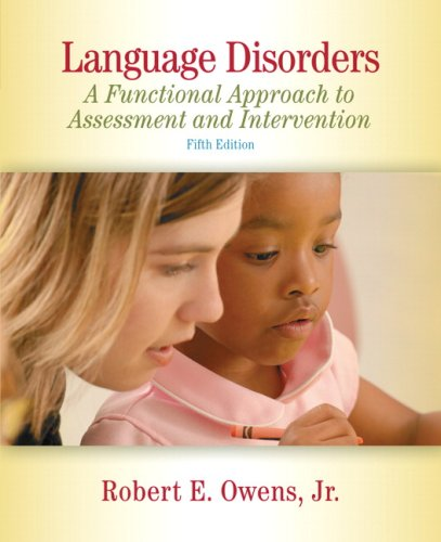 Language Disorders A Functional Approach to Assessment and Intervention 5th 2010 edition cover