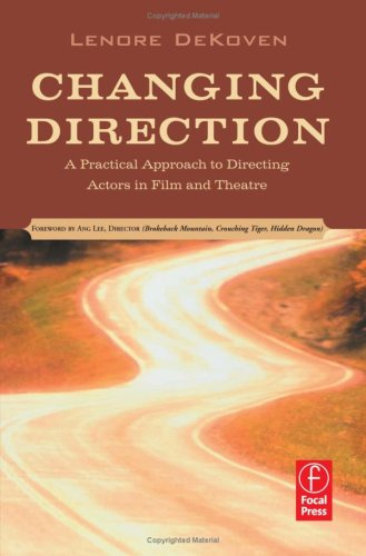 Changing Direction A Practical Approach to Directing Actors in Film and Theatre  2006 edition cover