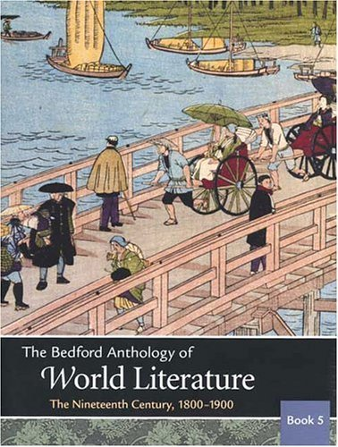Bedford Anthology of World Literature The Nineteenth Century, 1800-1900  2003 edition cover
