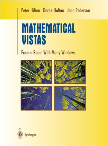 Mathematical Vistas From a Room with Many Windows  2002 9780387950648 Front Cover