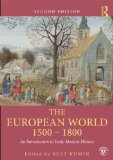 European World 1500-1800 An Introduction to Early Modern History 2nd 2014 (Revised) 9780415628648 Front Cover