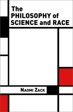 Philosophy of Science and Race   2003 edition cover