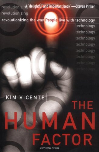 Human Factor Revolutionizing the Way People Live with Technology  2006 edition cover
