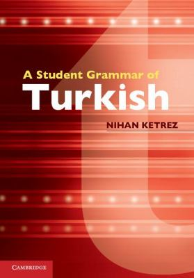 Student Grammar of Turkish   2012 9780521149648 Front Cover