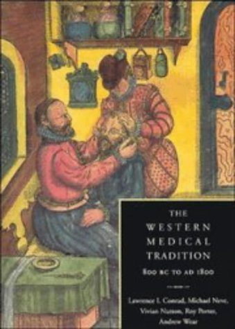 Western Medical Tradition 800 BC to AD 1800  1995 edition cover